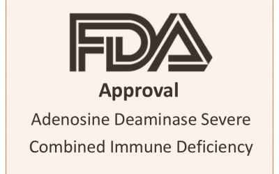 FDA Approval of Revcovi for Treating ADA-SCID Patients