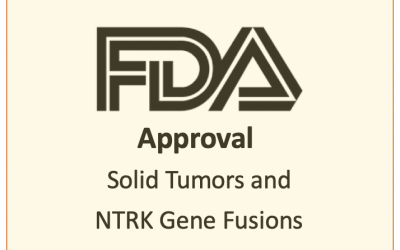 FDA Approves Drug for Solid Tumors and NTRK Gene Fusions