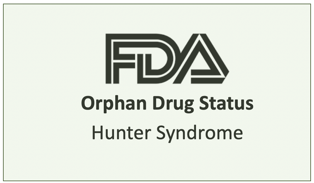 FDA Grants Orphan Drug Status to Hunter Syndrome Candidate