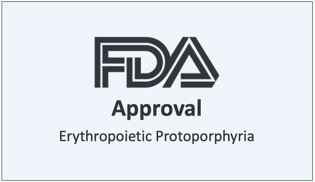 FDA Approves Scenesse for Erythropoietic Protoporphyria Patients